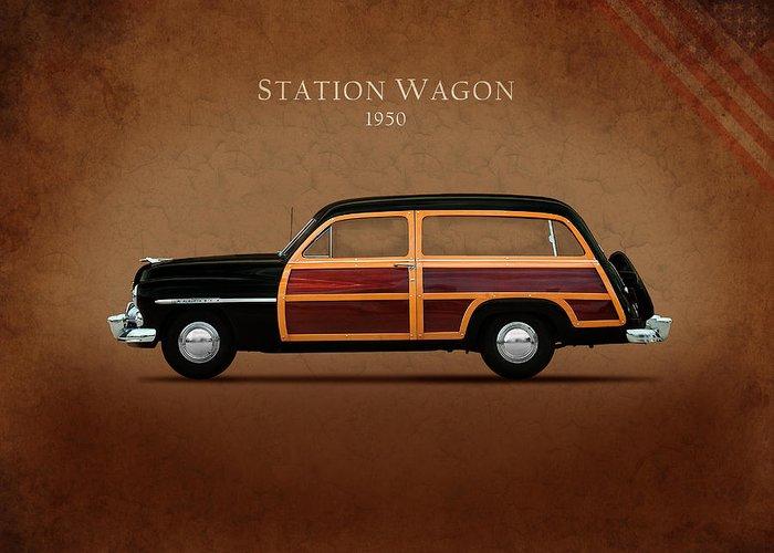 Mercury Station Wagon 1950 Greeting Card featuring the photograph Mercury Station Wagon 1950 by Mark Rogan