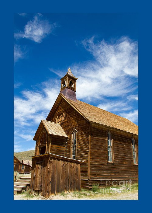 Ghost Town History Greeting Card featuring the photograph Methodist Church by Tracey Hunnewell