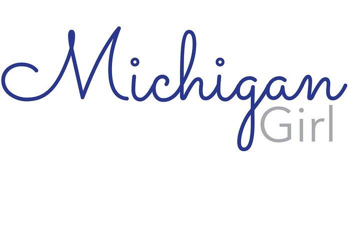 Michigan Girl Greeting Card featuring the digital art Michigan Girl by Laura Kinker