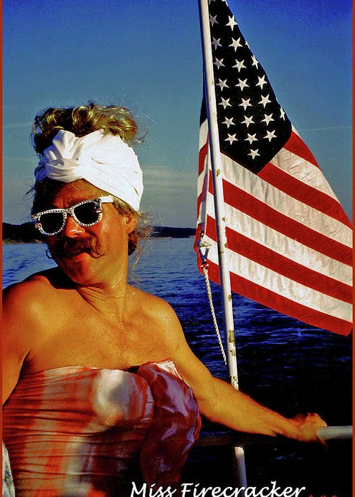 Fourth Of July Greeting Card featuring the photograph Miss Firecracker by Michael Durst