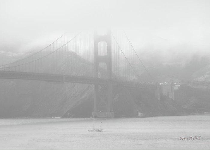 Golden Gate Bridge Greeting Card featuring the photograph Misty Bridge by Donna Blackhall