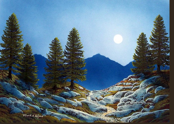 Landscape Greeting Card featuring the painting Moonlit Trail by Frank Wilson