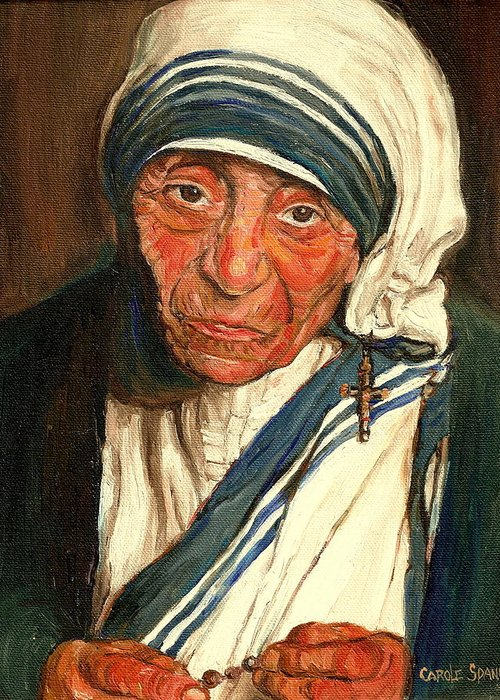 Mother Teresa Greeting Card featuring the painting Mother Teresa by Carole Spandau