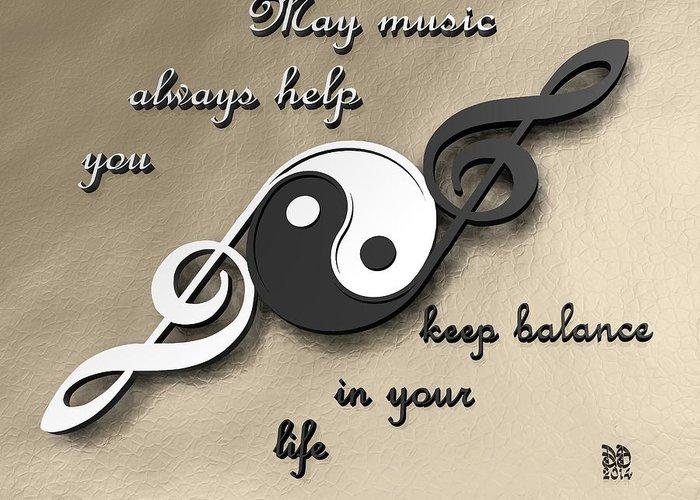 Music Greeting Card featuring the digital art Music Balance by David Voutsinas