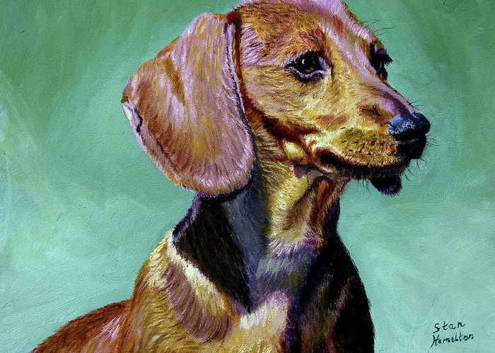 Daschund Greeting Card featuring the painting My Daschund by Stan Hamilton