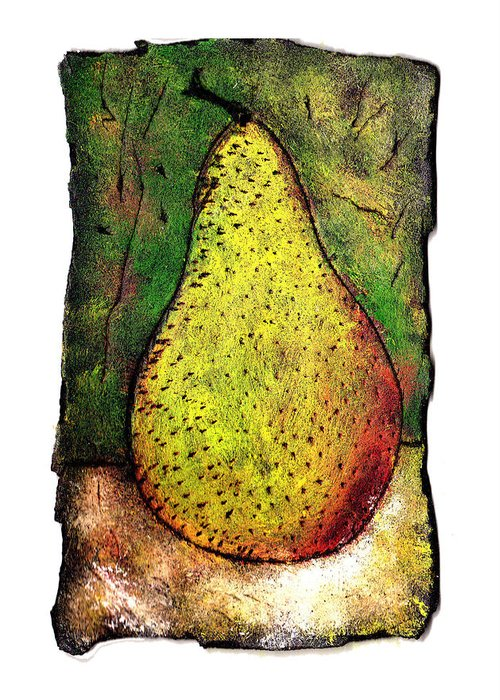 Pear Greeting Card featuring the painting My Favorite Pear One by Wayne Potrafka