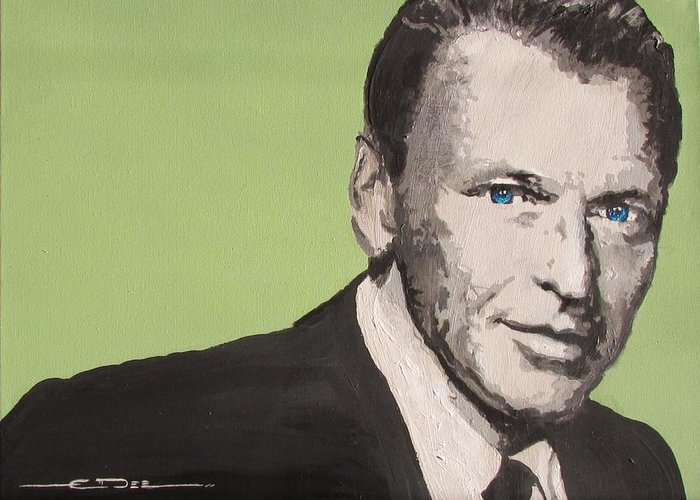 Frank Sinatra Greeting Card featuring the painting My Way - Frank Sinatra by Eric Dee