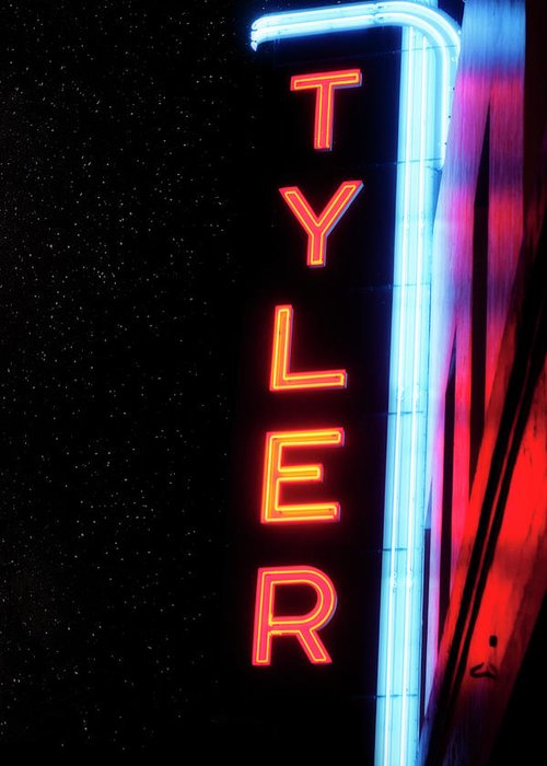 Tyler Texas Greeting Card featuring the photograph Neon Tyler Signage Tyler Texas by Eugene Campbell
