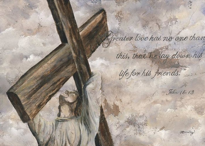 Jesus Greeting Card featuring the mixed media No Greater Love by Chris Brandley