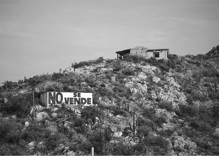 Mexico Greeting Card featuring the photograph No Se Vende by Robert Boyette