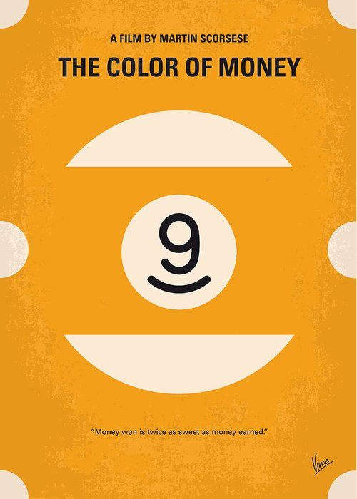 The Greeting Card featuring the digital art No089 My The Color Of Money Minimal Movie Poster by Chungkong Art