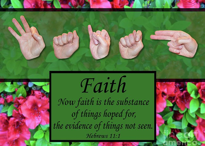 Christian Greeting Card featuring the photograph Now Faith by Master's Hand Collection