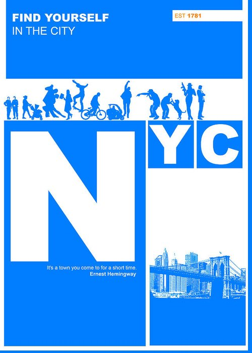 New York Greeting Card featuring the digital art Nyc Find Yourself In The City by Naxart Studio