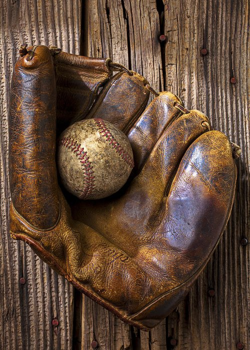 Old Greeting Card featuring the photograph Old Baseball Mitt And Ball by Garry Gay