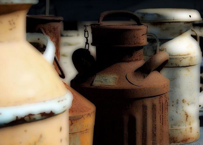 Milkcans Greeting Card featuring the photograph Old Milk Cans by Danielle Miller