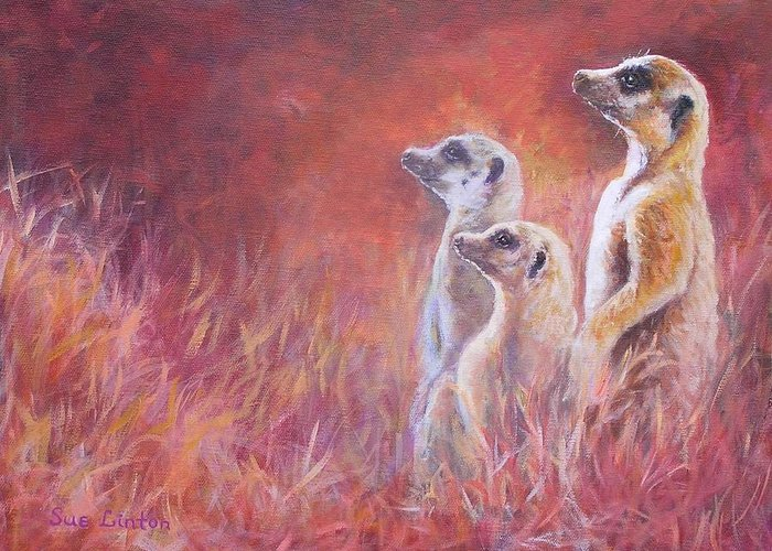 Meerkats Greeting Card featuring the painting On Alert by Sue Linton