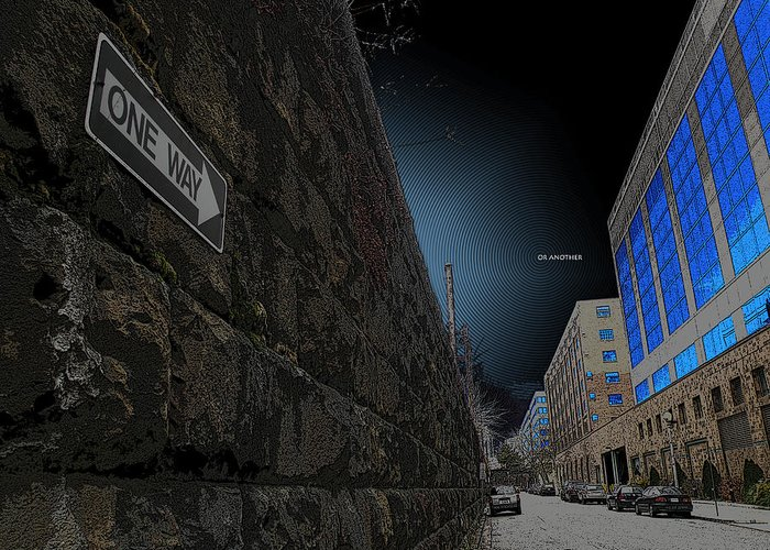 One Way Or Another Greeting Card featuring the photograph One Way Or Another by Joe Hickson