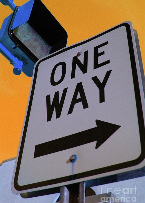 Street Sign Greeting Card featuring the photograph Only One Way by Karol Livote