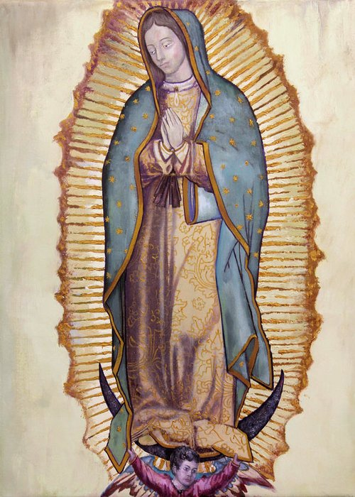 Our Lady Of Guadalupe Greeting Card For Sale By Richard Barone