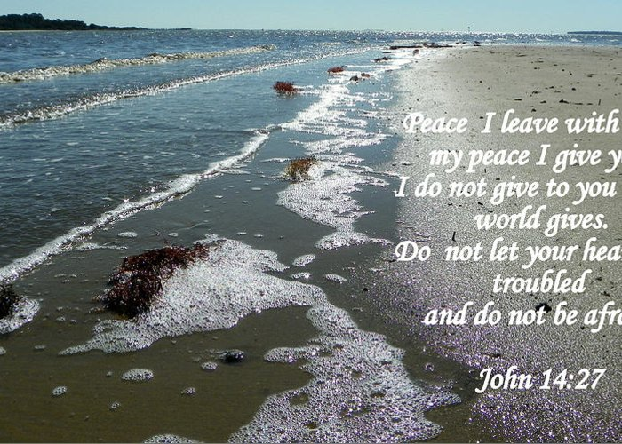 Scripture Greeting Card featuring the photograph Peace I Leave You by Sheri McLeroy