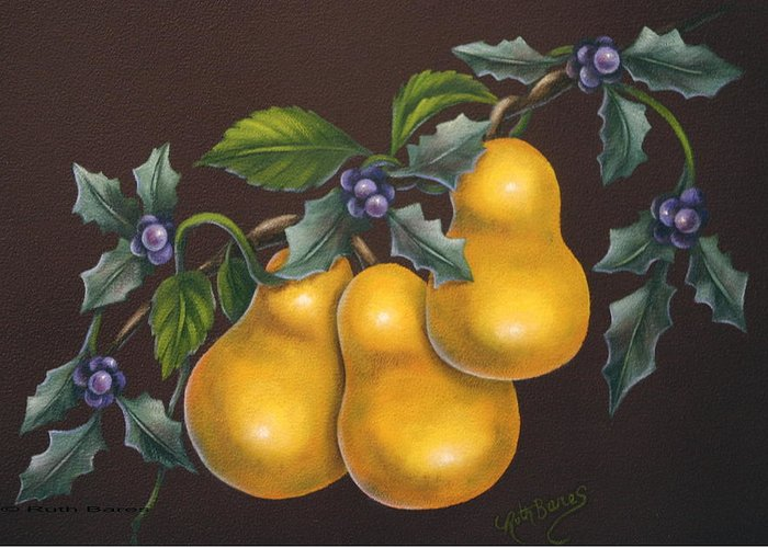 Still Life Greeting Card featuring the painting Pears And Holly by Ruth Bares