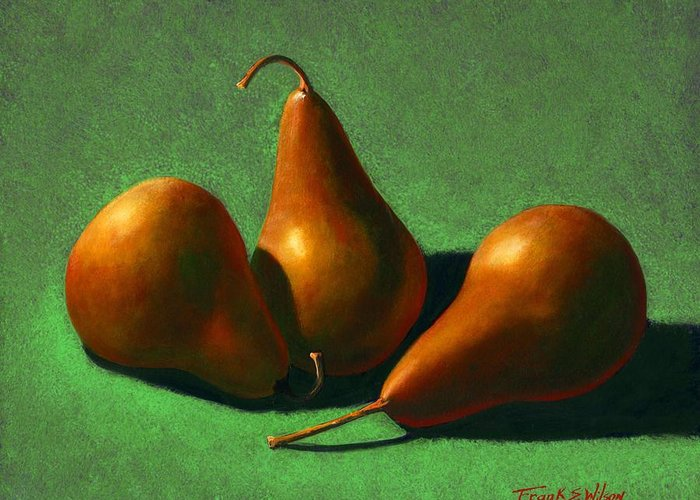 Still Life Greeting Card featuring the painting Pears by Frank Wilson