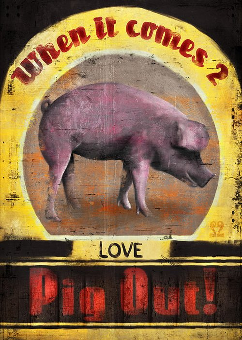 Pig Greeting Card featuring the digital art Pig Out by Joel Payne