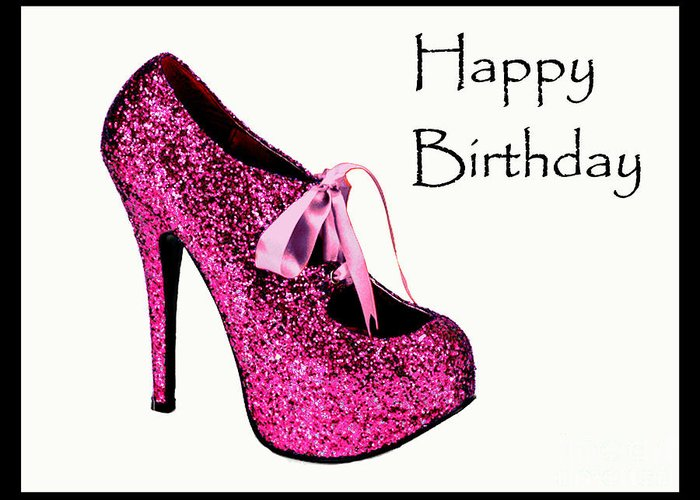 Pink Glitter Birthday Shoe Greeting Card For Sale By Maralaina Holliday