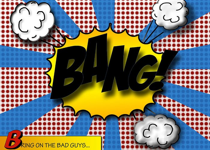 Bang Greeting Card featuring the digital art Pop Bang by Suzanne Barber