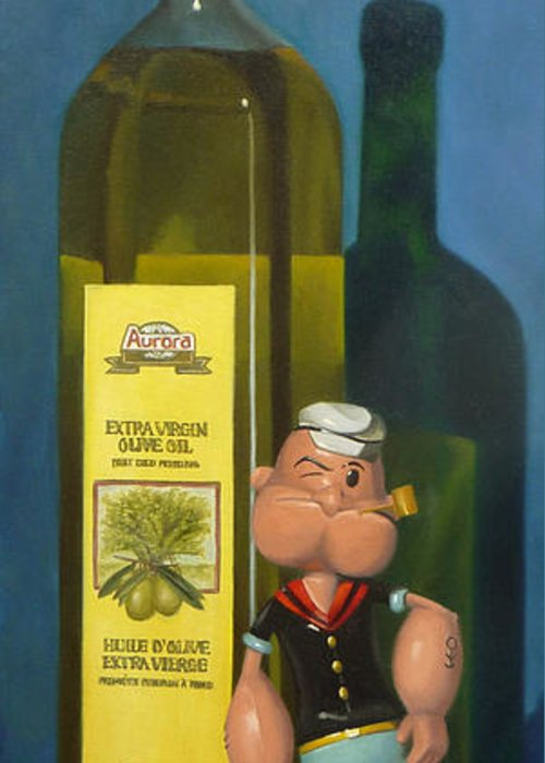 Still Life Greeting Card featuring the painting Popeye And Olive Oil by Judy Sherman