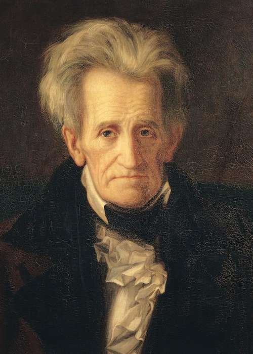 Portrait Of Andrew Jackson (oil On Canvas) By George Peter Alexander Healy (1808-94) Greeting Card featuring the painting Portrait Of Andrew Jackson by George Peter Alexander Healy