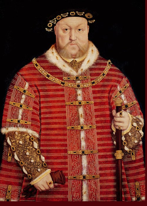 Henry Greeting Card featuring the painting Portrait Of Henry Viii by Hans Holbein the Younger