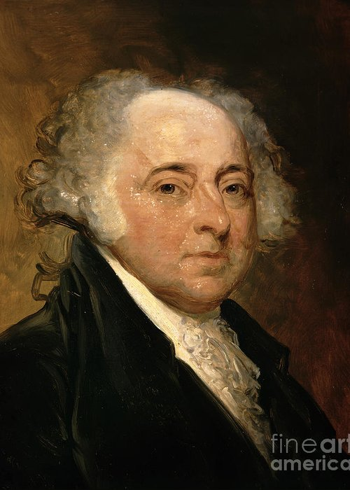 Portrait Of John Adams (oil On Canvas) By Gilbert Stuart (1755-1828) (after) Greeting Card featuring the painting Portrait Of John Adams by Gilbert Stuart