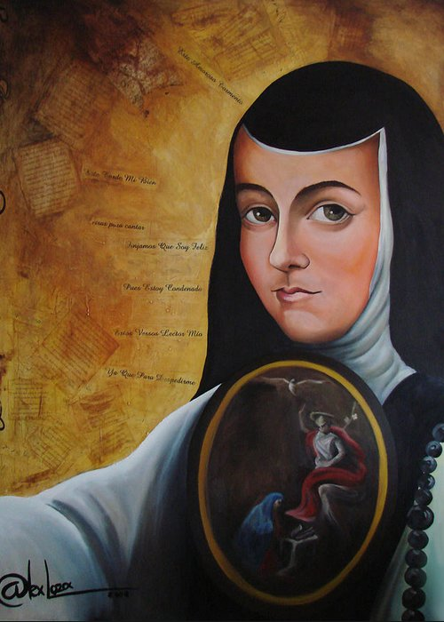 Mexico Greeting Card featuring the painting Portrait Of Sor Juana Ines De La Cruz by Alex Loza