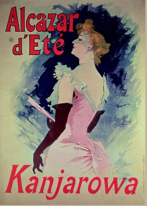 Glamour Greeting Card featuring the painting Poster Advertising Alcazar Dete Starring Kanjarowa by Jules Cheret