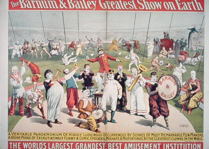 Poster Advertising The Barnum And Bailey Greatest Show On Earth (colour Litho) 99:circus; Clowns; Clown; Act; Entertainment; Costume; Advertisement; Advert; Publicity; Performers; Performing; Acrobats; Acrobatics; Musicians; Entertainers; Musical Instruments; Poster Advertising The Barnum And Bailey Greatest Show On Earth (colour Litho) 99:circus; Clowns; Clown; Act; Entertainment; Costume; Advertisement; Advert; Publicity; Performers; Performing; Acrobats; Acrobatics; Musicians; Entertainers; Musical Instruments; Circus Greeting Card featuring the painting Poster Advertising The Barnum And Bailey Greatest Show On Earth by American School