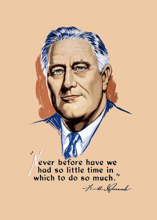 Franklin Roosevelt Greeting Card featuring the painting President Franklin Roosevelt And Quote by War Is Hell Store