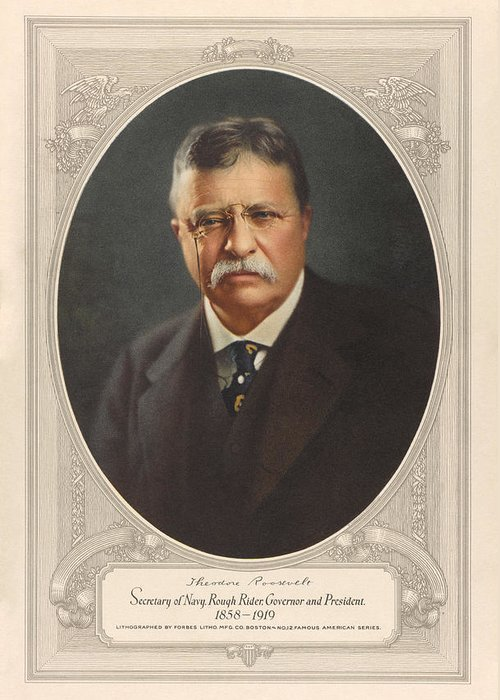 President Roosevelt Greeting Card featuring the painting President Theodore Roosevelt - Rough Rider, Governor And President by War Is Hell Store