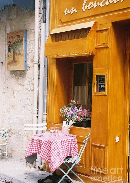 Cafe Greeting Card featuring the photograph Provence Cafe by Nadine Rippelmeyer