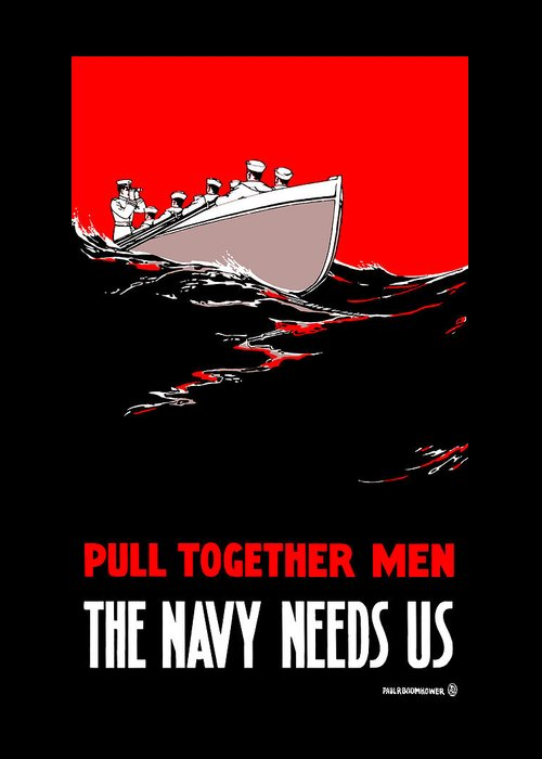 Us Navy Greeting Card featuring the painting Pull Together Men - The Navy Needs Us by War Is Hell Store