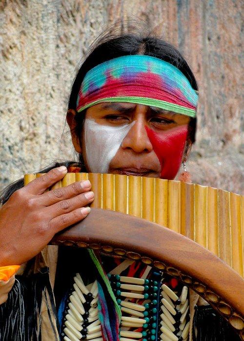 Al Bourassa Greeting Card featuring the photograph Quechuan Pan Flute Player by Al Bourassa