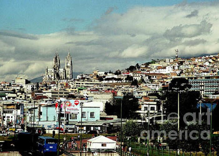 Ecuador Greeting Card featuring the photograph Quito by Kathy McClure