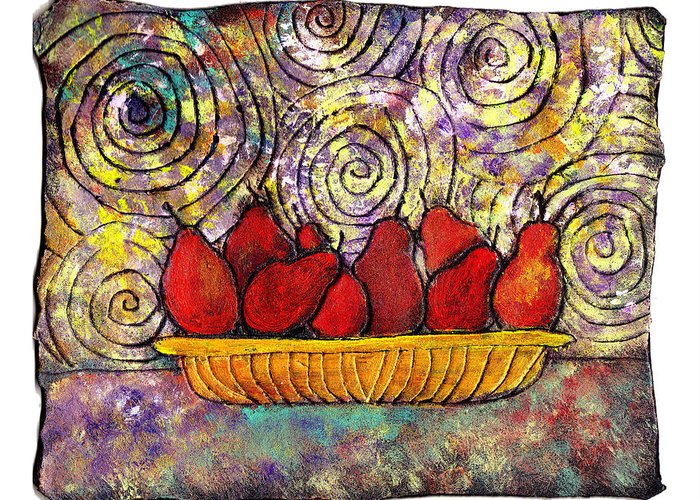 Spirals Greeting Card featuring the painting Red Pears In A Bowl by Wayne Potrafka