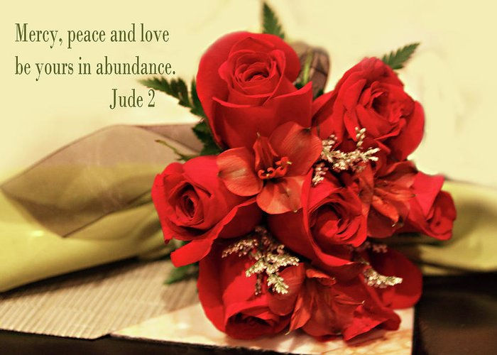 Scripture Greeting Card featuring the photograph Red Roas Bouquet Jude 2 by Linda Phelps