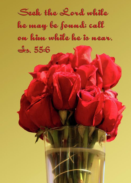 Scripture Greeting Card featuring the photograph Red Rosed In Vase Is.55 V 6 by Linda Phelps