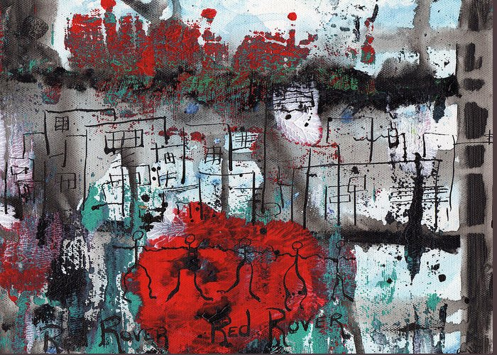 Abstract Greeting Card featuring the painting Red Rover Red Rover by Wayne Potrafka