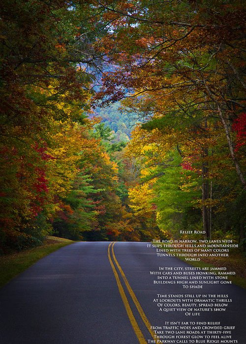 Blue Ridge Parkway Greeting Card featuring the photograph Relief Road Blue Ridge Parkway by John Haldane