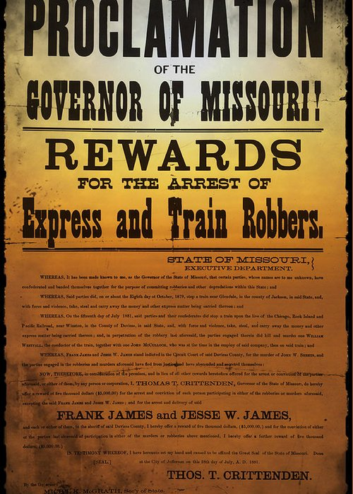 Reward For Frank And Jesse James Greeting Card featuring the photograph Reward For Frank And Jesse James by Bill Cannon