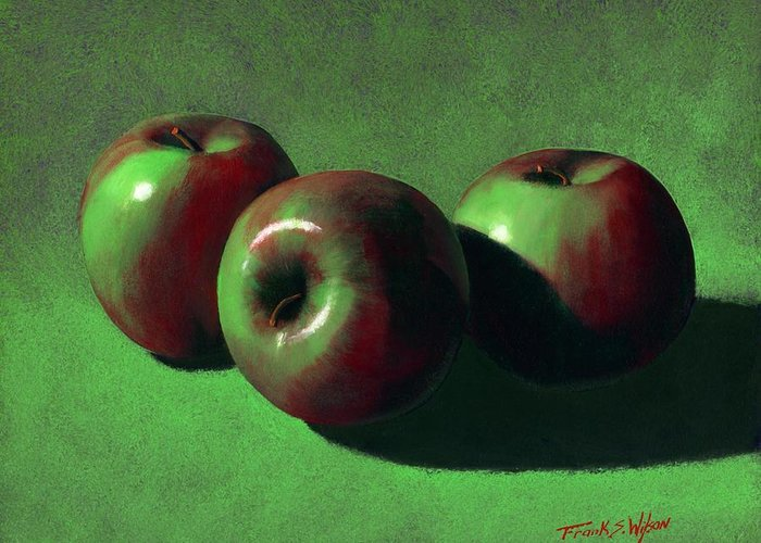 Still Life Greeting Card featuring the painting Ripe Apples by Frank Wilson