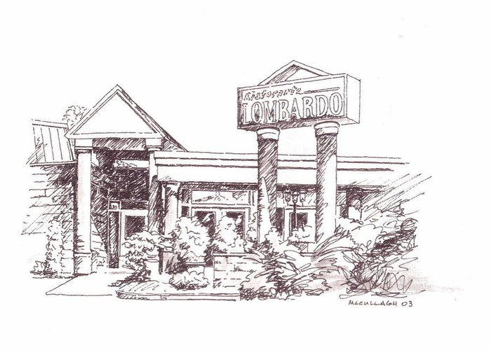 Buffalo Ny Restaurants Pen Ink Greeting Card featuring the painting Ristorante Lombardo by William McCullagh